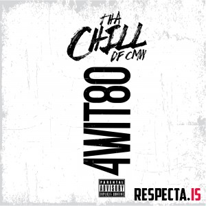 Tha Chill - 4Wit80