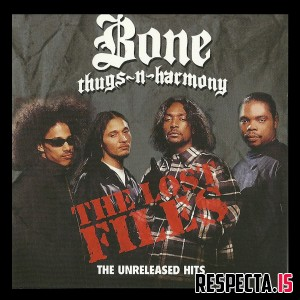 Bone Thugs-N-Harmony - The Lost Files (The Unreleased Hits)