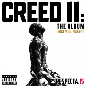 Mike WiLL Made-It - Creed II: The Album [320 kbps / iTunes]