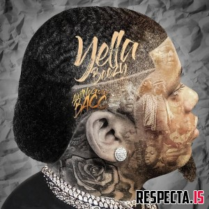 Yella Beezy - Ain't No Goin' Bacc