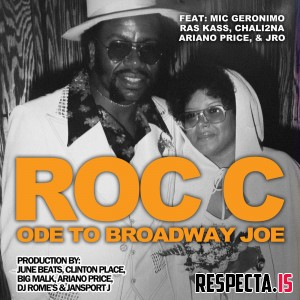 Roc C - Ode to Broadway Joe