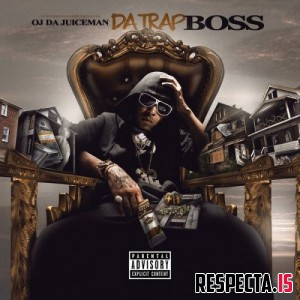 OJ Da Juiceman - Da Trap Boss