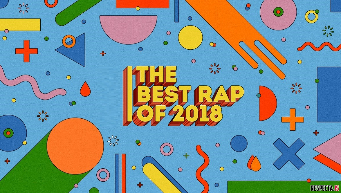 Best Rap Album of 2018 » Respecta - The Ultimate Hip-Hop Portal
