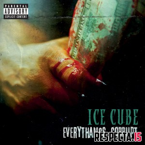 Ice Cube - Everythangs Corrupt [320 kbps / ITunes]