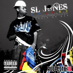 SL Jones - C.O.L.O.R.S. (Bangin On Wax)