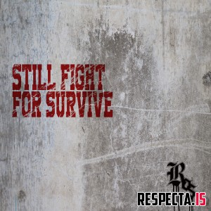 Ros - Still Fight For Survive