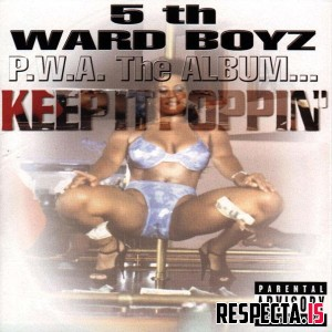 5th Ward Boyz - P.W.A. The Album... Keep It Poppin'