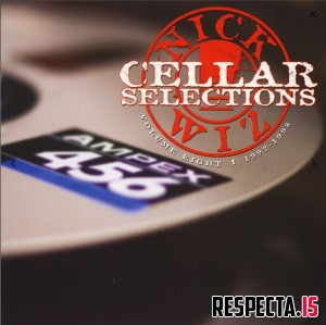 Nick Wiz - Cellar Selections Vol. 8 1992-1998