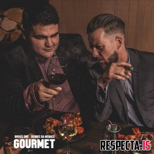 Brous One & Dennis Da Menace - Gourmet (Deluxe Edition)