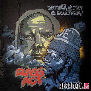 Denmark Vessey & Soul Theory - Class Act