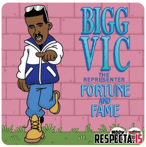 Bigg Vic - Fortune And Fame
