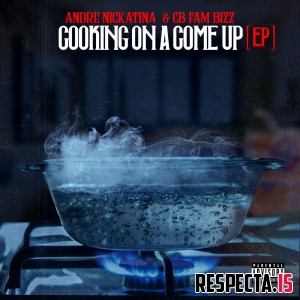 Andre Nickatina & CB Fam Bizz - Cooking on a Come Up