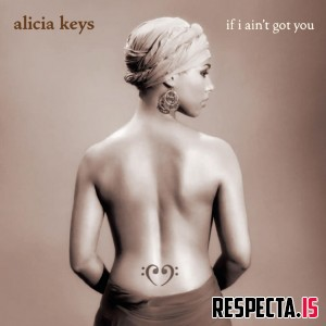 Alicia Keys - If I Ain't Got You EP
