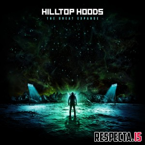 Hilltop Hoods - The Great Expanse