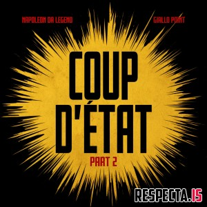 Napoleon Da Legend & Giallo Point - Coup D'Etat Part 2