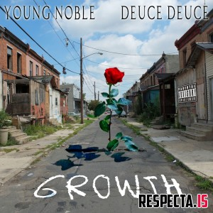 Young Noble & Deuce Deuce - Growth