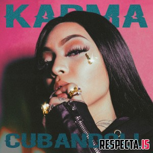 Cuban Doll - Karma