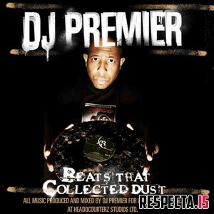 DJ Premier - Beats That Collected Dust Vol. 1