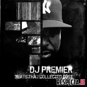 DJ Premier - Beats That Collected Dust Vol. 2