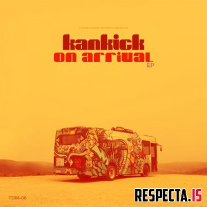 Kankick - On Arrival