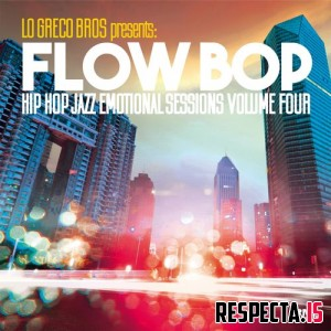 Flow Bop & Lo Greco Bros - Hip Hop Jazz Emotional Sessions, Vol. 4