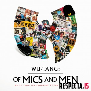 Wu-Tang Clan - Of Mics and Men (Music From The Showtime Documentary Series)