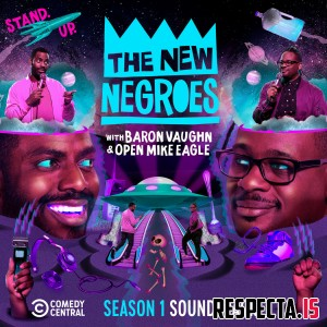 Open Mike Eagle - The New Negroes (Season 1 Soundtrack)