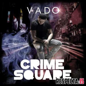 Vado - Crime Square