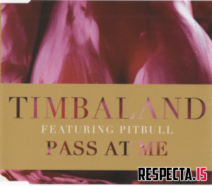 Timbaland feat. Pitbull - Pass At Me (Europe CD single)