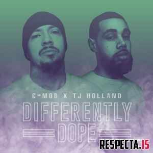 C-Mob & TJ Holland - Differently Dope