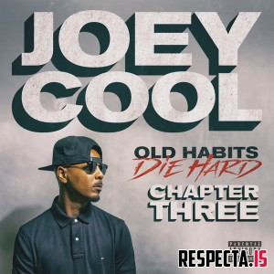 Joey Cool - Old Habits Die Hard Chapter Three