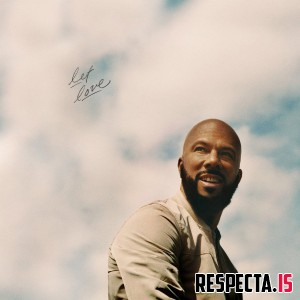 Common - Let Love (Bonus Track Edition)