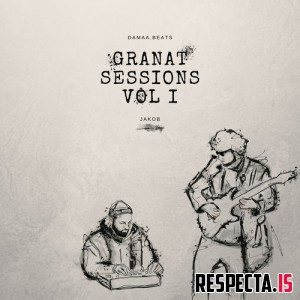 damaa.beats & Jakob - Granat Sessions Vol. I