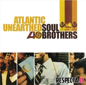 VA - Atlantic Unearthed: Soul Brothers