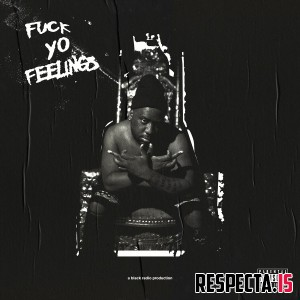 Robert Glasper - Fuck Yo Feelings