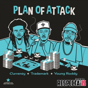 Curren$y, Trademark Da Skydiver & Young Roddy - Plan of Attack