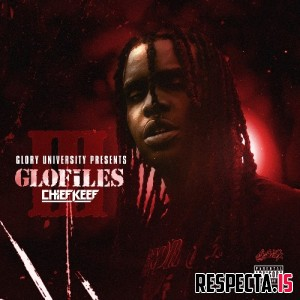Chief Keef - The GloFiles, Pt. 3