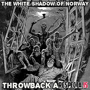 The White Shadow - Throwback Assault
