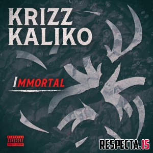 Krizz Kaliko - Immortal