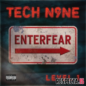 Tech N9ne - EnterFear Level 1