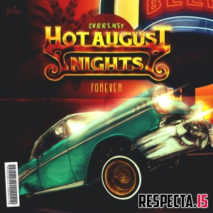 Curren$y - Hot August Nights Forever