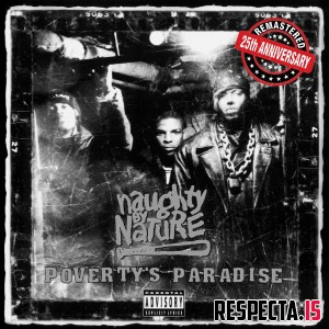 Naughty by Nature - Poverty's Paradise (25th Anniversary / Remastered)