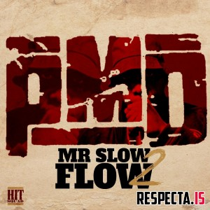 PMD - Mr. Slow Flow 2