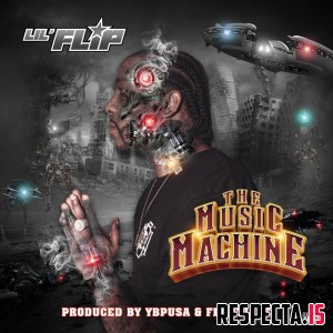 Lil' Flip - The Music Machine