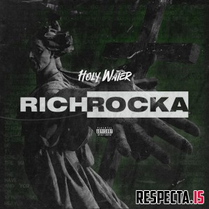 Rich Rocka - Holy Water