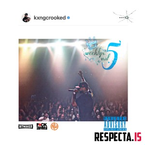 KXNG Crooked - The Weeklys Vol. 5
