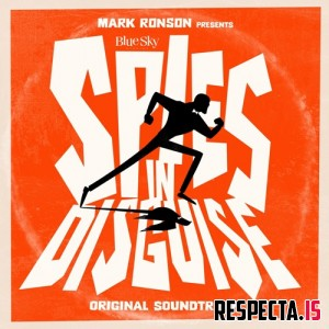 "VA - Mark Ronson Presents the Music of ""Spies in Disguise"" - EP"