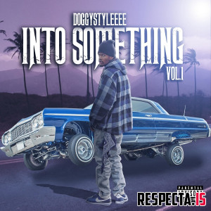 DoggyStyleeee - Into Something Vol. 1