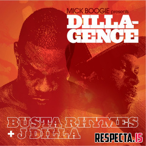 Busta Rhymes & J Dilla - Dillagence
