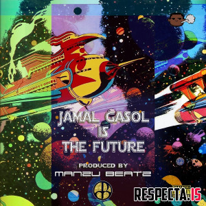 Jamal Gasol - Jamal Gasol Is the Future